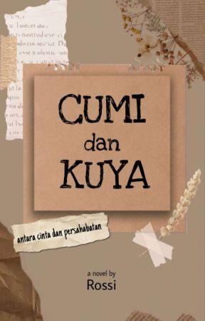Cumi & Kuya [END]✔ by rossi2211