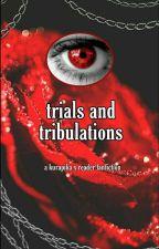 Trials and Tribulations - A Kurapika x FEM!O.C. Fanfiction (HUNTER X HUNTER) by greenlilacs