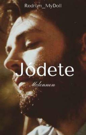 ¡Jódete! ᴍᴄʟᴇɴɴᴏɴ sᴍᴜᴛ by Redrum_MyDoll