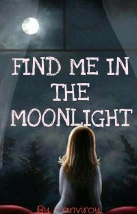 Find me in the moonlight cover