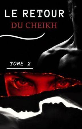 Le retour du cheikh [Tome 2] by UnPhoqueQuiLouche