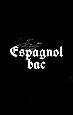 Bac 2021 Espagnol La Phrase 2 Wattpad
