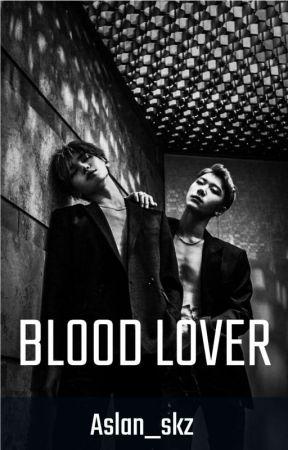 Blood Lover | Taeten by Aslan_skz