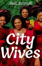CITY WIVES by Rhoda_Funso