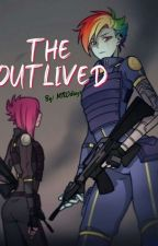 """ The outlived "" 