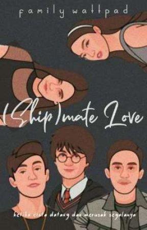 (Ship)mate Love by FamilyWattpad