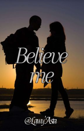 Believe Me  by LawyAsta