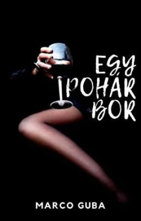 Egy Pohár Bor by ITAD-ORI