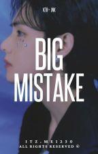 big mistake || taennie by Itz_ME1230