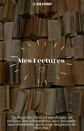 mes lectures  by zazouc