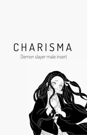 Charisma (KNY/Demon slayer x male reader) by nerd_who_draws_