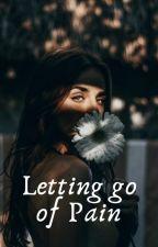 Letting go of pain by Gracejenniferanne