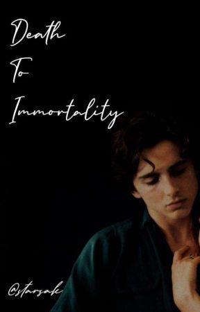 Death To Immortality   tchalamet by starsak
