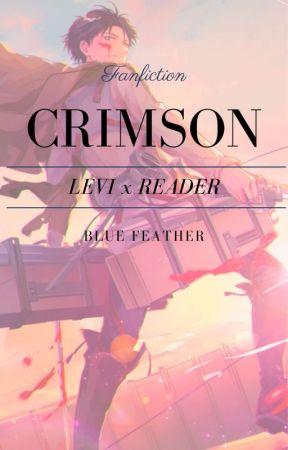 Crimson| Levi x Reader by greenminty