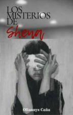 Los Misterios De Shena [SIN EDITAR] by OliannysCaa