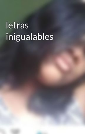 letras inigualables  by altagracia_15d