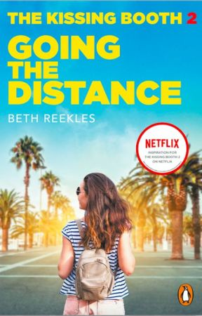 The Kissing Booth 2: Going the Distance [SAMPLE] by Reekles