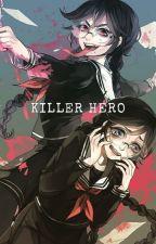 Killer Hero - Toko Fukawa X Katsuki Bakugo by Ketsuyuki_Setsu_15