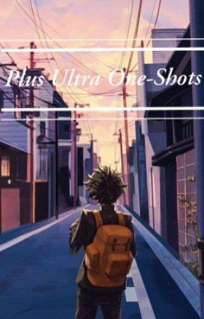 Plus Ultra One-Shots (MHA) by Milky_Macaron