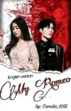 My Romeo {English version} by Camila_Will