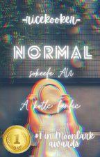 Normal - A Sokeefe AU by xXivytreeXx