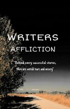 WRITERS AFFLICTION  [COMPLETED] by LdyGly