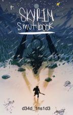 -Skyrim Smut Book- by d34d_1ns1d3