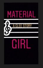 Material Girl {book 1 of Allison Hummel Series} by Clynch1106