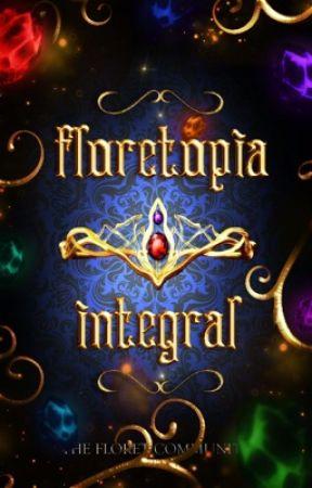 Floretopia Integral by thefloretcommunity