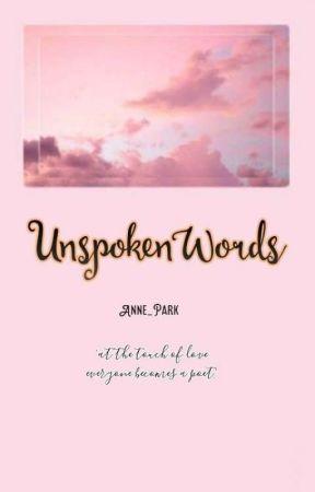 unspoken words  by Anne_Park
