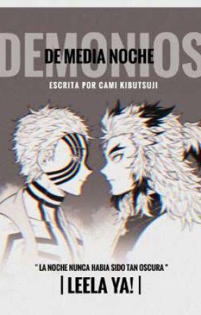 Demonios de media noche° by Cami_Kibutsuji3