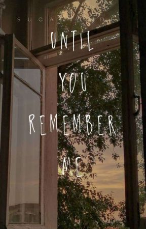 Until You Remember Me | JJK by sugalitude