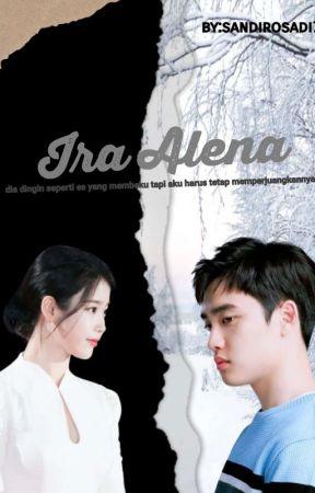 IRA ALENA [On Going] by sandirosadi18