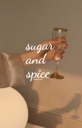 Sugar and Spice / l.h ✔️ by nessathebutthole