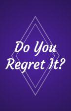 Do You Regret It? (Lucifer x Reader) by Sondepoch