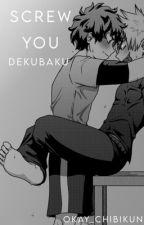 Screw You  DEKUBAKU by Mr_Bluey