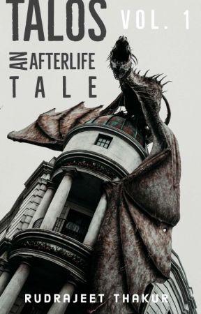 Talos - An Afterlife Tale (Vol 1) by RudrajeetThakur