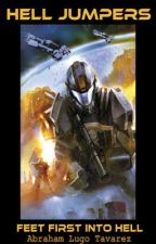 Hell Jumpers (Halo Fan-Fic) by ReluctantOrfeous