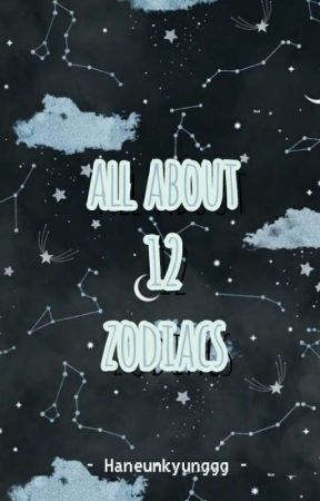 All About 12 Zodiacs by haneunkyunggg