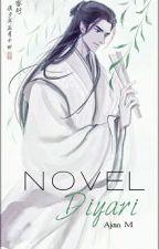 AjanM46 tarafından yazılan Novel Diyarı adlı hikaye