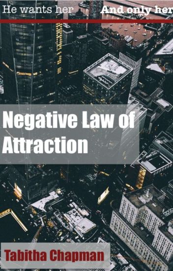 Negative Law Of Attraction