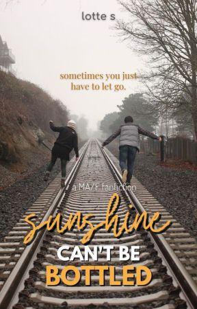 Sunshine Can't Be Bottled (Maze fanfiction) by LotteStarburst