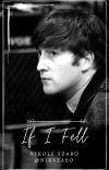 If I Fell [John Lennon/Beatles FanFiction] cover