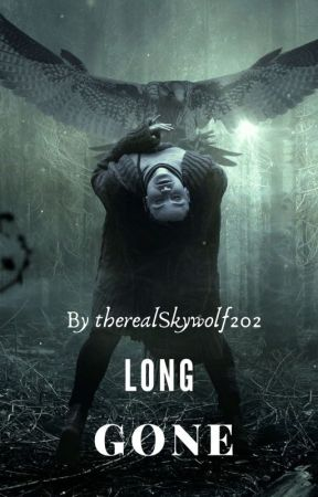 Long Gone by Andrealove20
