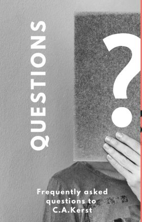 Questions - Frequently asked question to C.A. Kerst by CAKerst
