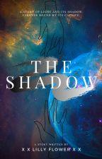 The shadow by XXLilyFlower112XX