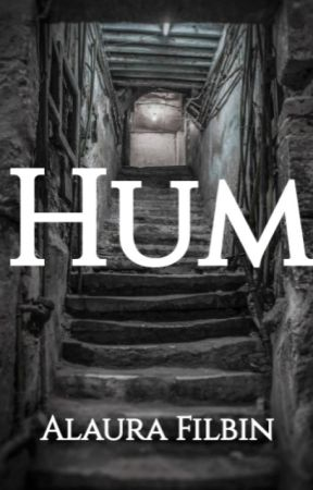 Hum by AlauraFilbin
