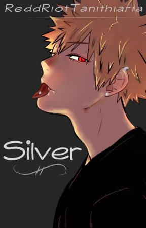 Silver by ReddRiotTanithiaria