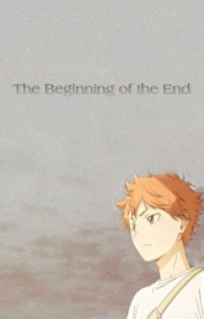 The Beginning of the End by rinasteele