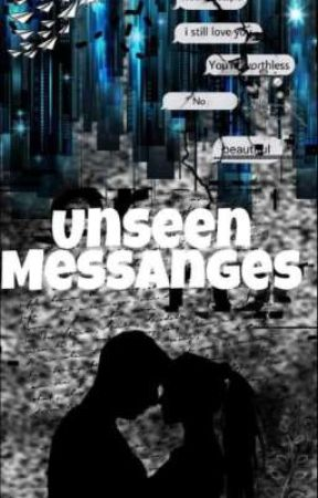 Unseen Messages by Puthinator2018